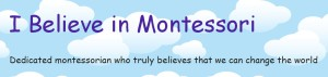 montessori ibelieveinmontessori