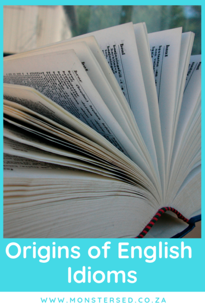 Origins of English Idioms